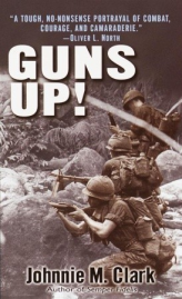 Guns Up! by Johnnie M. Clark